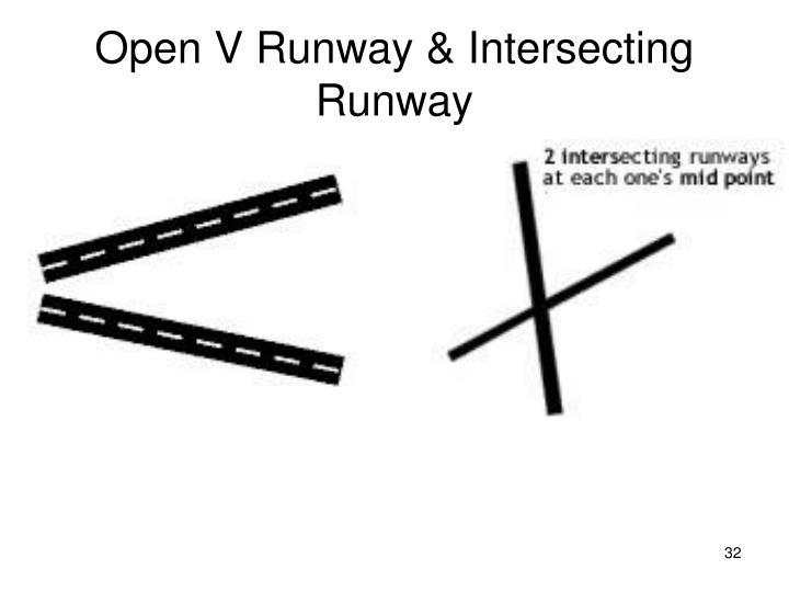 Open V Runway & Intersecting Runway
