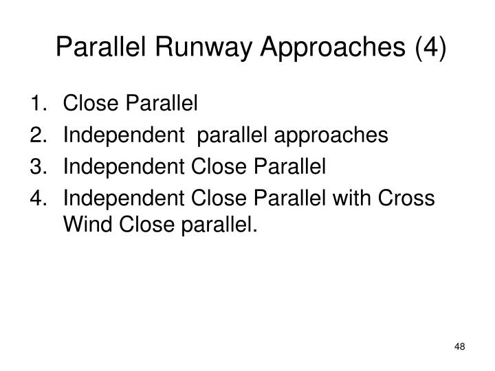 Parallel Runway Approaches (4)
