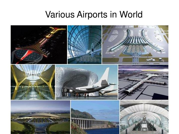 Various Airports in World