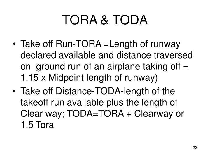 TORA & TODA