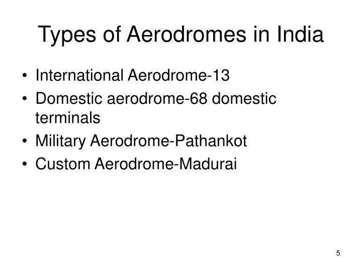 Types of Aerodromes in India