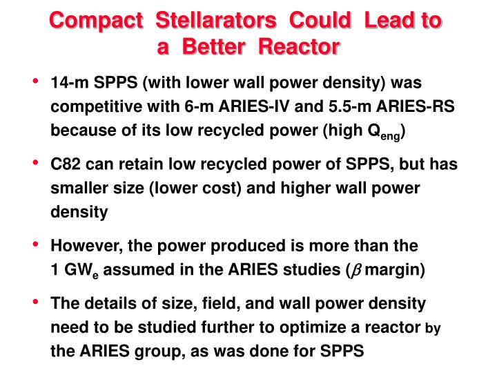 Compact  Stellarators  Could  Lead to