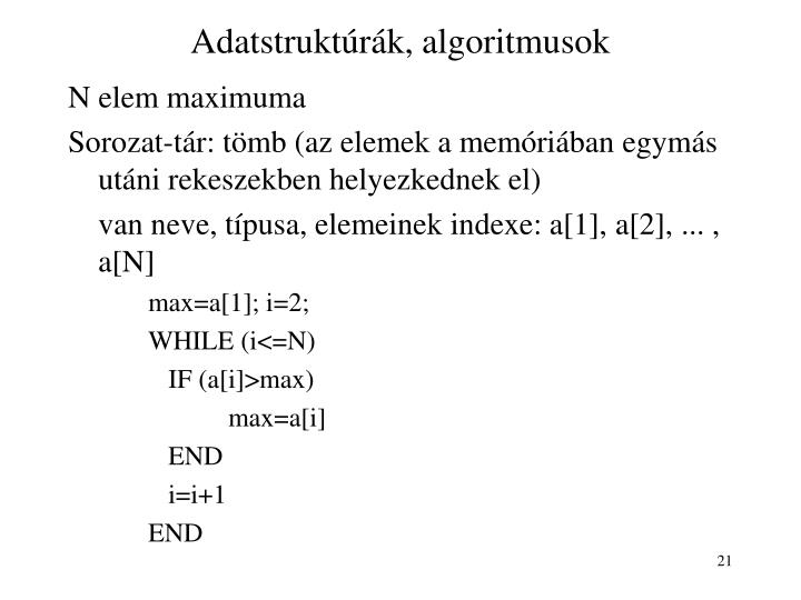 Adatstruktúrák, algoritmusok