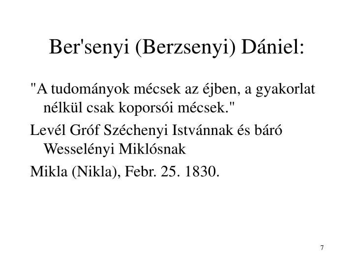 Ber'senyi (Berzsenyi) Dániel: