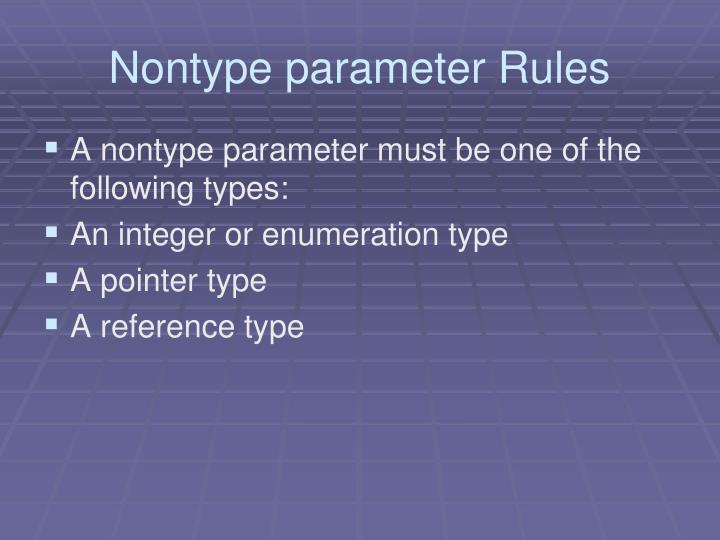 Nontype parameter Rules