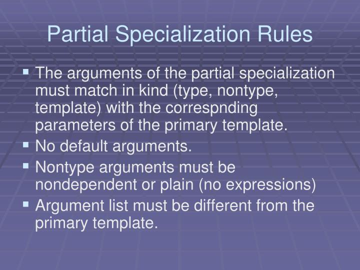 Partial Specialization Rules