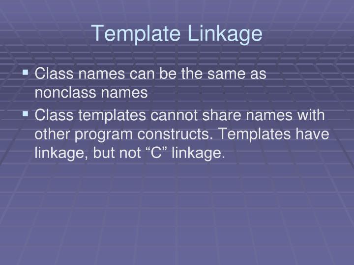Template Linkage