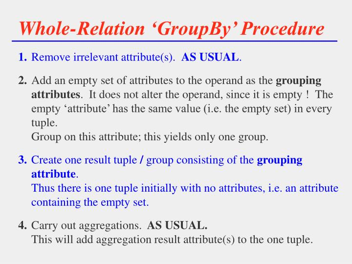 Whole relation groupby procedure