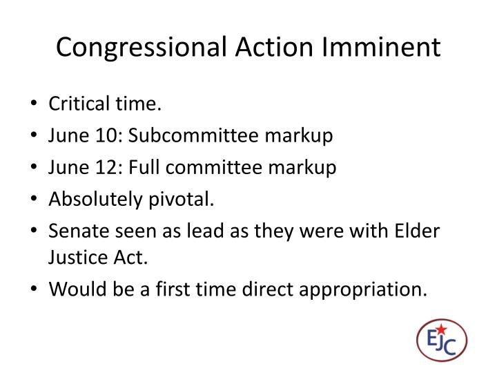 Congressional Action Imminent