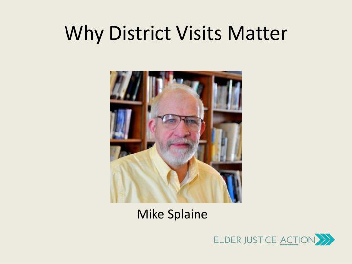 Why District Visits Matter