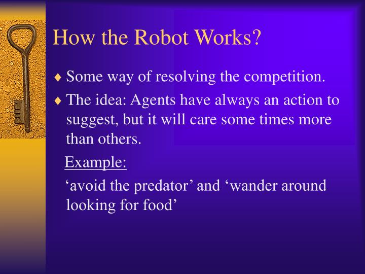 How the Robot Works?