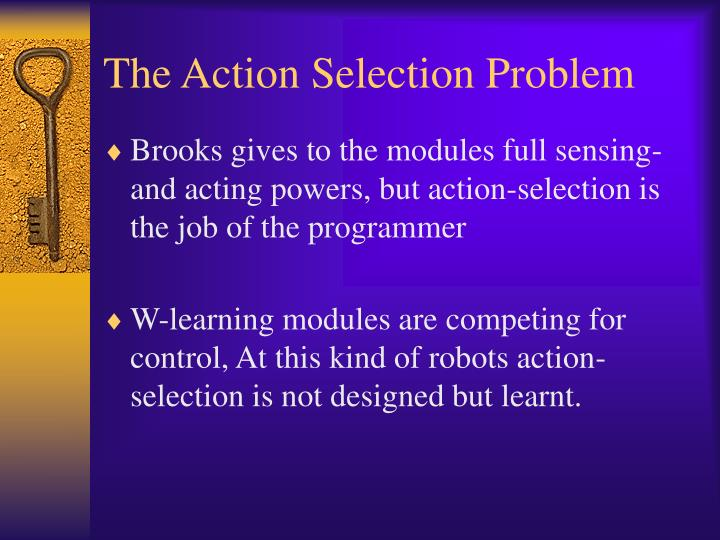 The Action Selection Problem