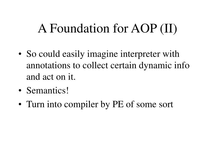 A Foundation for AOP (II)