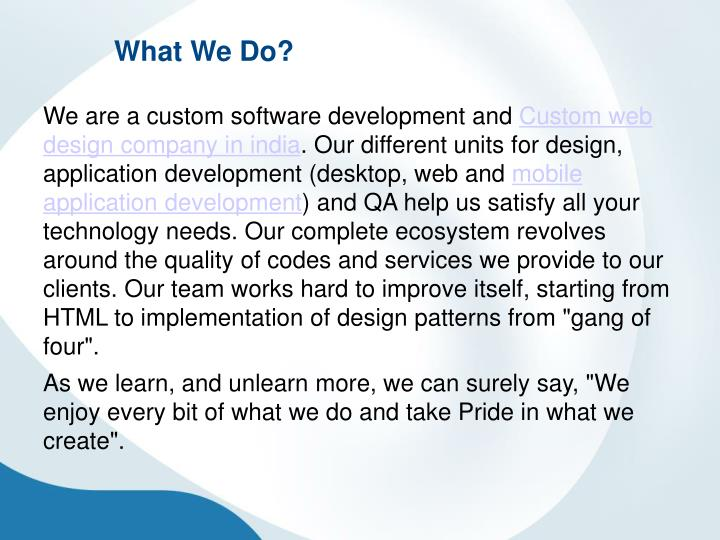 What We Do?