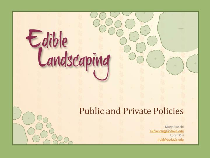 Public and private policies