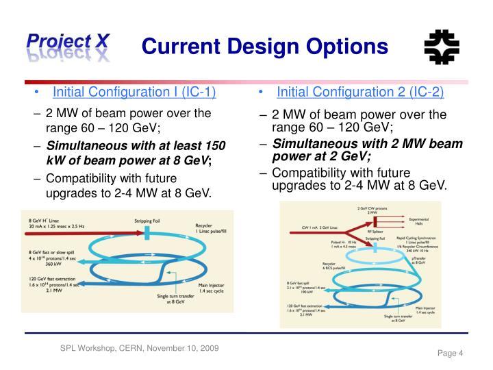 Initial Configuration I (IC-1)