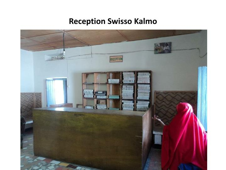 Reception Swisso Kalmo