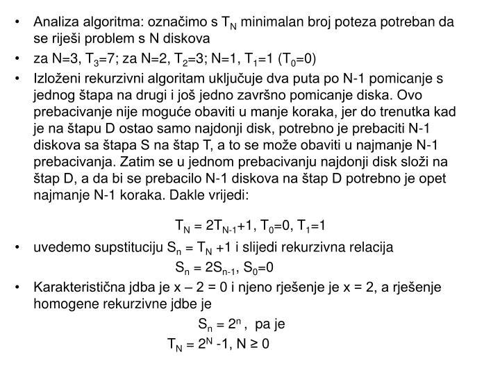 Analiza algoritma: označimo s T