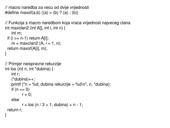 // macro naredba za vecu od dvije vrijednosti