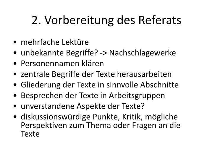 2. Vorbereitung des Referats