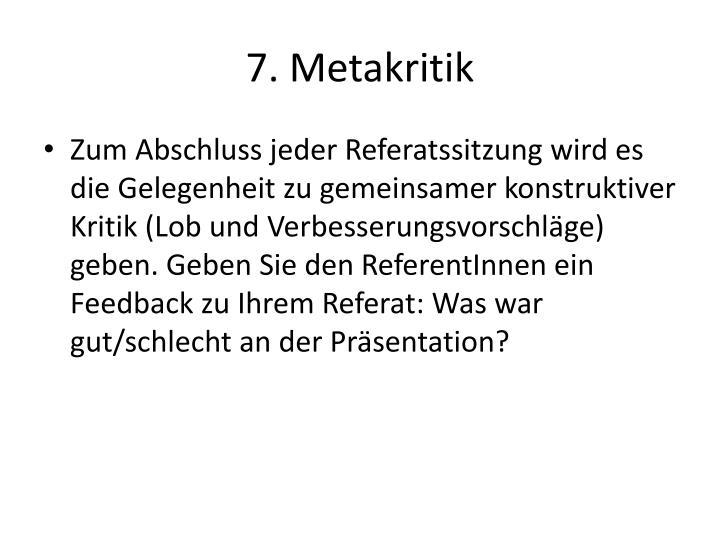 7. Metakritik