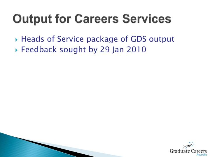 Output for Careers Services