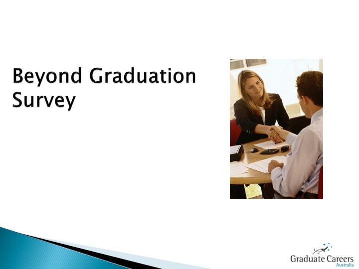 Beyond Graduation Survey