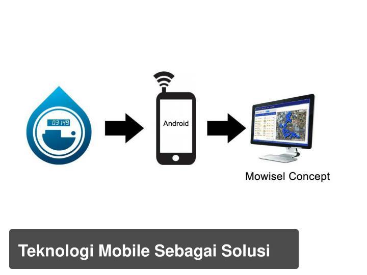 Teknologi Mobile Sebagai Solusi