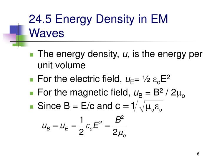 24.5 Energy Density in EM Waves