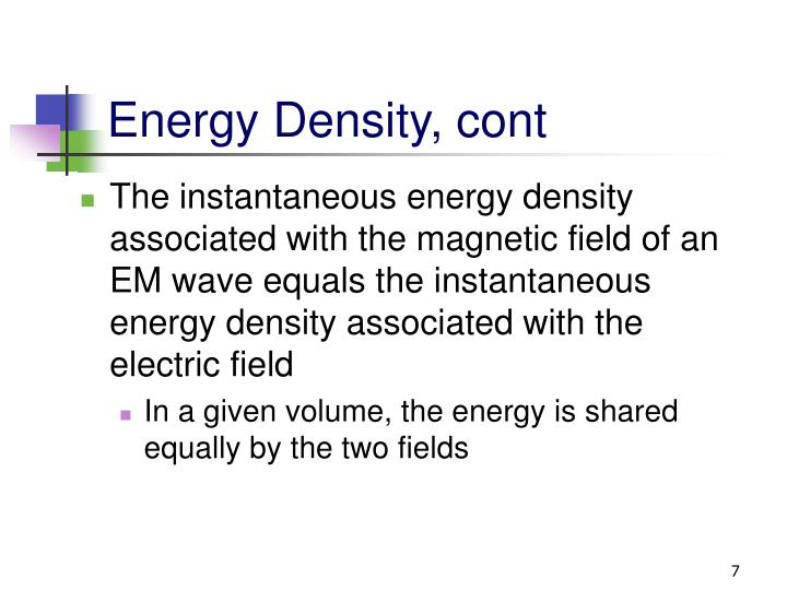Energy Density, cont