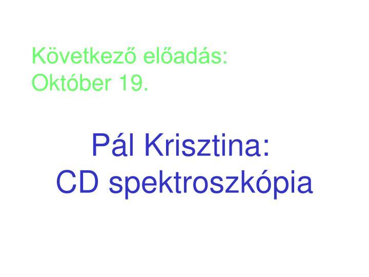 Következő előadás: Október 19.