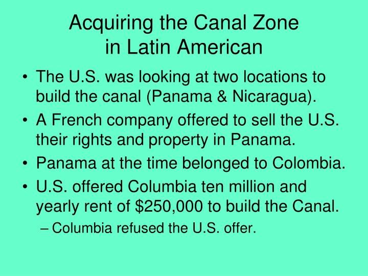 Acquiring the Canal Zone