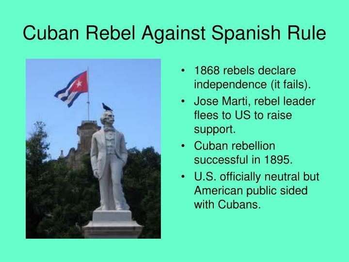 Cuban Rebel Against Spanish Rule