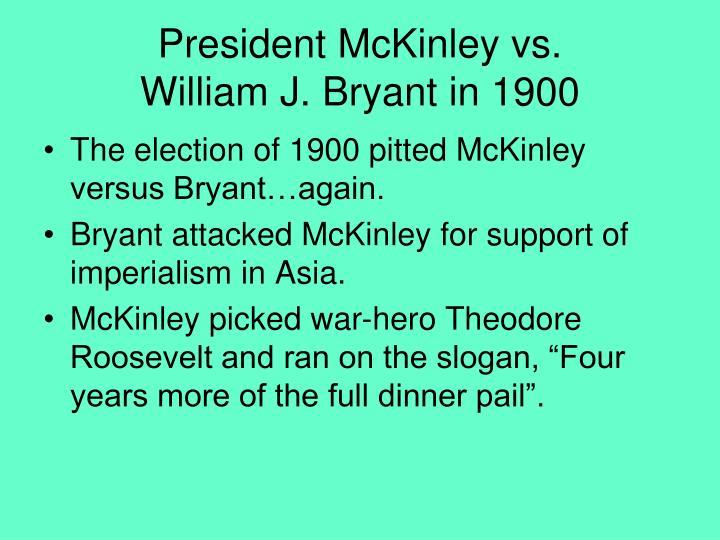 President McKinley vs.