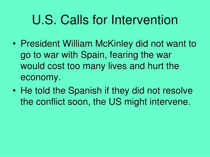 U.S. Calls for Intervention