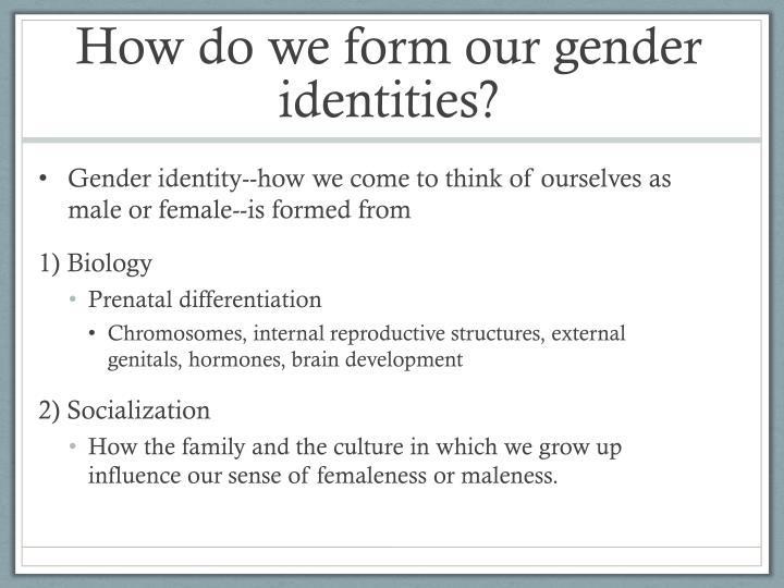 How do we form our gender identities?