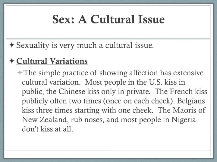 Sex: A Cultural Issue