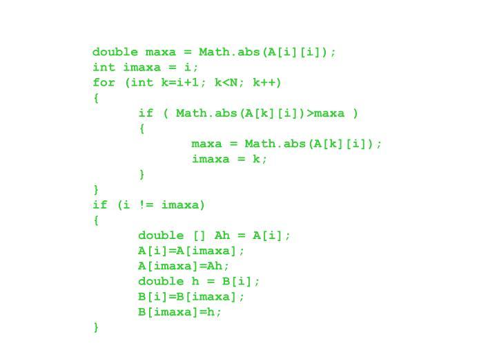 double maxa = Math.abs(A[i][i]);