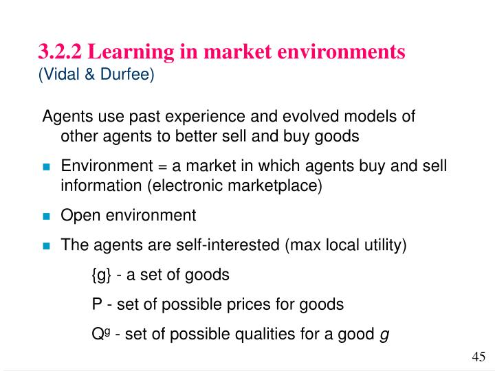 3.2.2 Learning in market environments