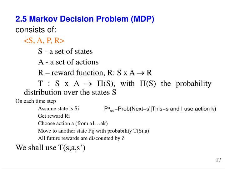 2.5 Markov Decision Problem (MDP)