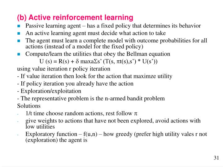 (b) Active reinforcement learning