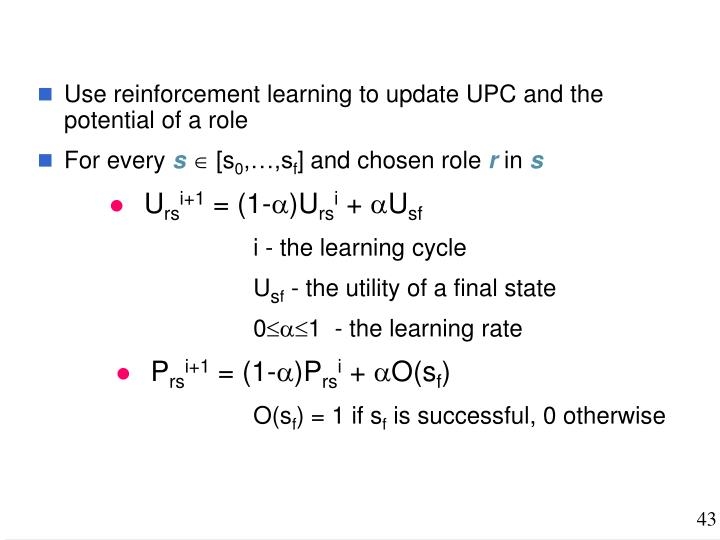 Use reinforcement learning to update UPC and the potential of a role