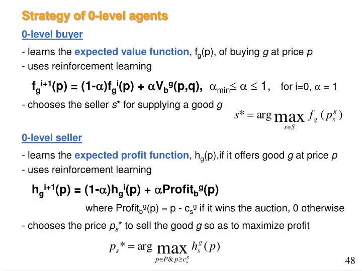 Strategy of 0-level agents