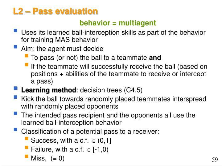 L2 – Pass evaluation