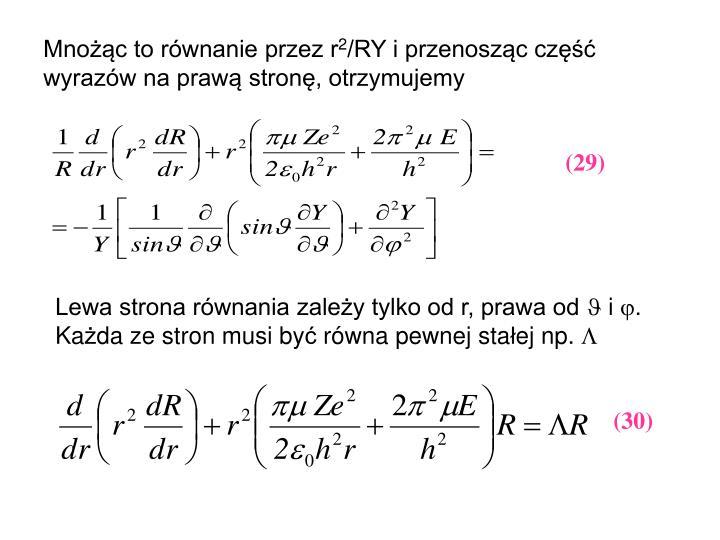 Mnożąc to równanie przez r