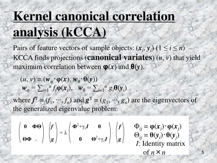 Kernel canonical correlation analysis (kCCA)