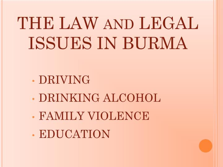 The law and legal issues in burma