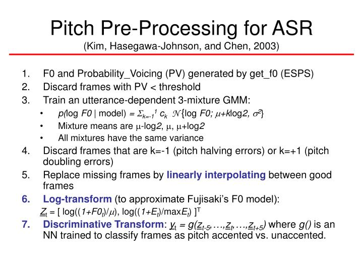 Pitch Pre-Processing for ASR