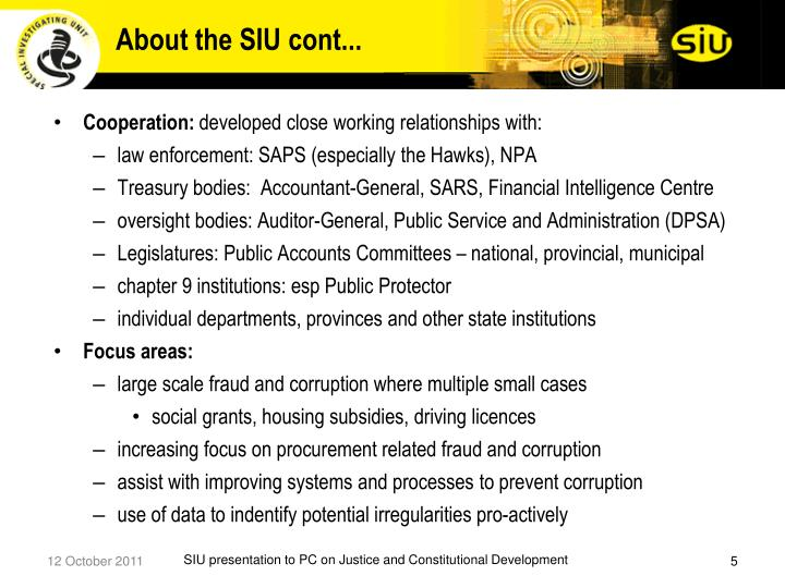 About the SIU cont...