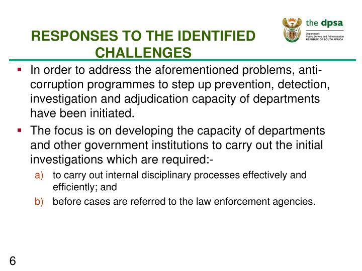 RESPONSES TO THE IDENTIFIED CHALLENGES